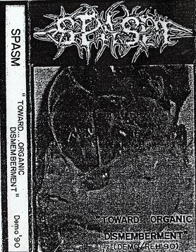 Spasm - Torward...Organic Dismemberment