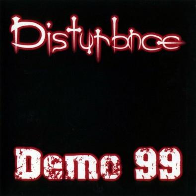 Disturbnce - Demo 99