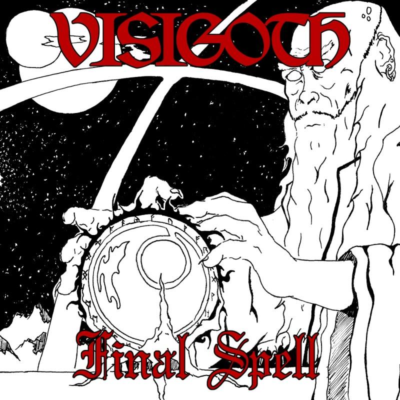 Visigoth - Final Spell