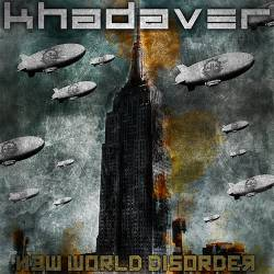 Khadaver - New World Disorder