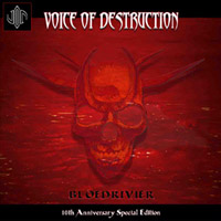 Voice of Destruction - Bloedrivier - 10th Anniversary Special Edition