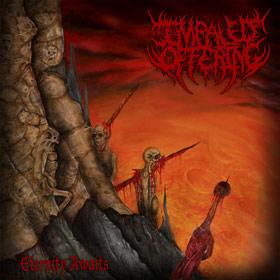 Impaled Offering - Eternity Awaits