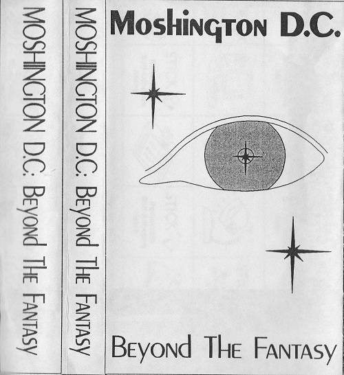 Moshington D.C. - Beyond the Fantasy