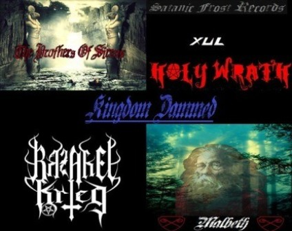 Razakel Krieg / The Brothers of Sirens / Xul / Holy Wrath - Kingdom Dammed