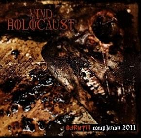 Mind Holocaust - Burnt!!! Compilation 2011