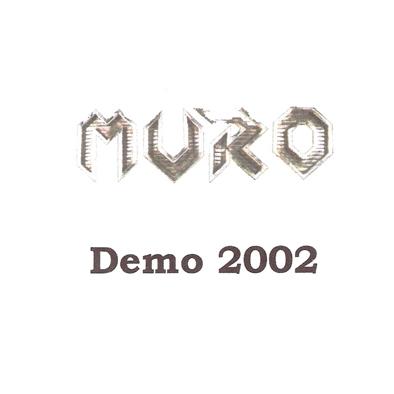 Muro - Demo 2002