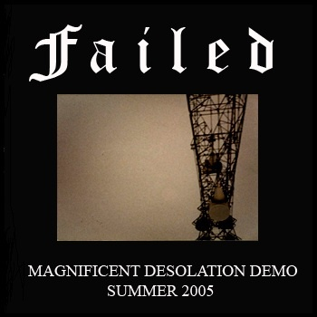 Failed - Magnificent Desolation