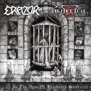 Protector / Erazor - In the Vein of Blackened Steel