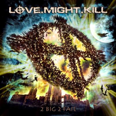 Love.Might.Kill - 2 Big 2 Fail