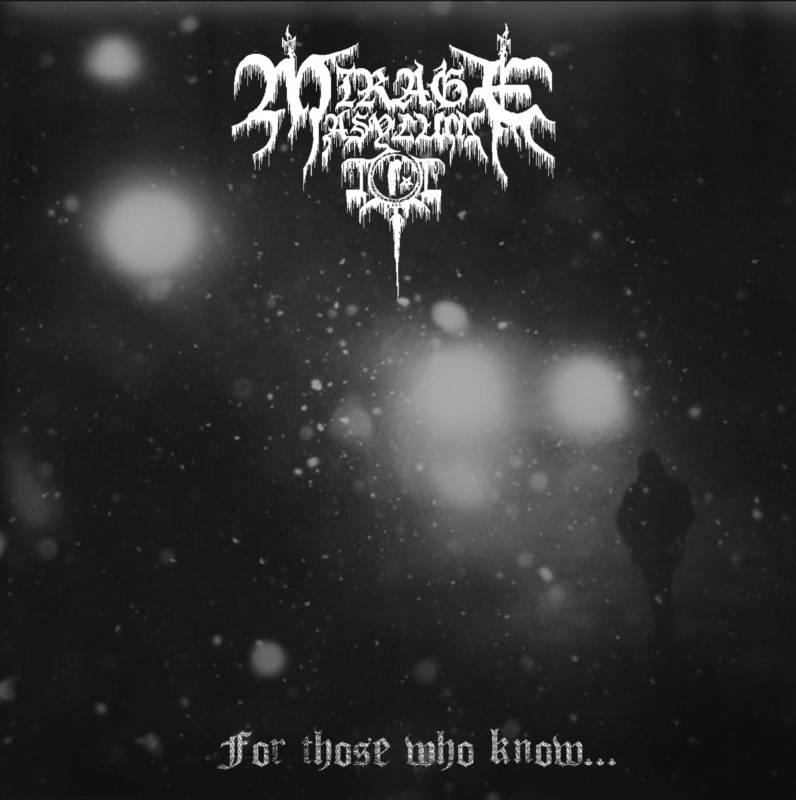 Mirage Asylum - For Those Who Know
