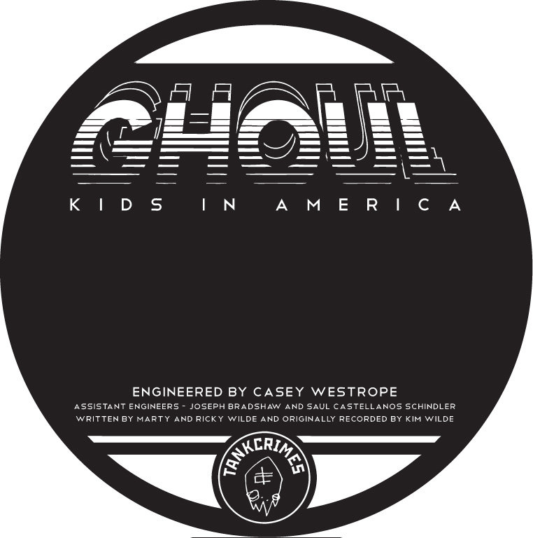 Ghoul - Kids in America