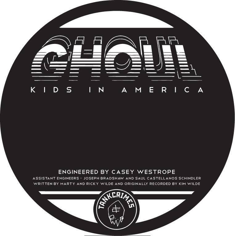 Ghoul - Kids in America
