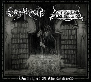 Deception / Demonic Slaughter - Worshippers of the Darkness