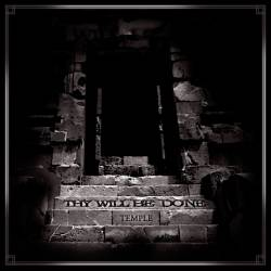 Thy Will Be Done - Temple
