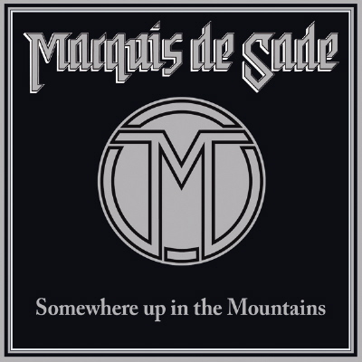 Marquis de Sade - Somewhere Up in the Mountains