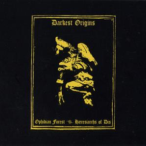 Hæresiarchs of Dis / Ophidian Forest - Darkest Origins