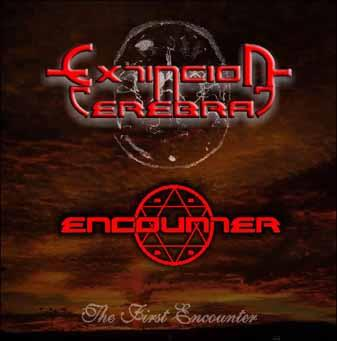 Extinción Cerebral / Encounter - The First Encounter