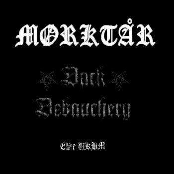 Mørktår / Dark Debauchery - Elite UKBM