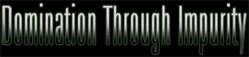 Domination Through Impurity - Logo