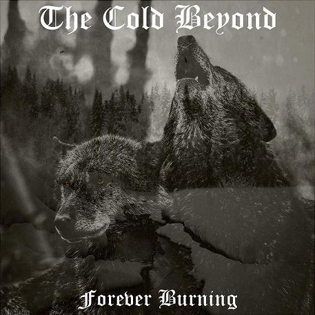 The Cold Beyond - Forever Burning