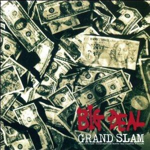 Grand Slam - Big Deal