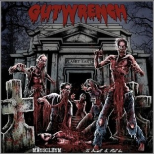 Gutwrench - Mausoleum ...to Dwell & Rot In