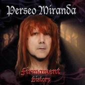 Perseo Miranda - Firmament / History