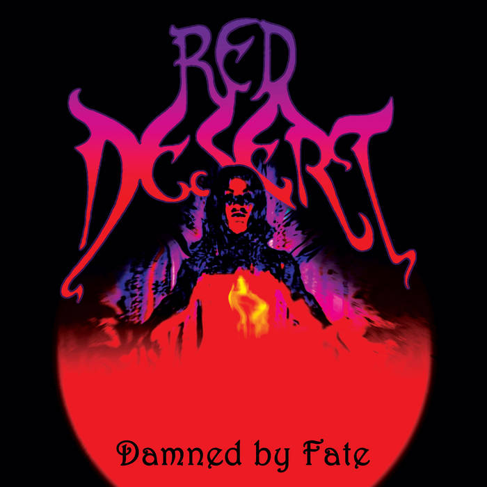 Red Desert - Damned by Fate