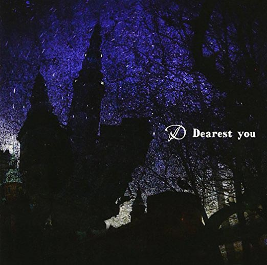 D - Dearest You