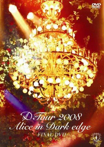 D - Live DVD「Alice in Dark edge Final(渋谷C.C Lemonホール公演)」