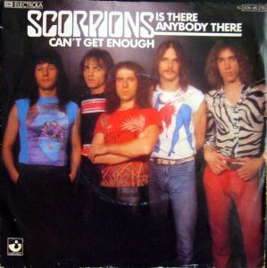 Scorpions - Is There Anybody There / Can't Get Enough