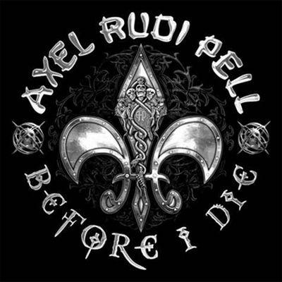 Axel Rudi Pell - Before I Die