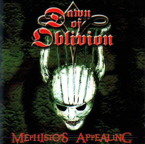 Dawn of Oblivion - Mephisto's Appealing
