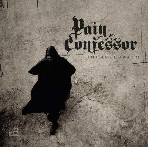 Pain Confessor - Incarcerated