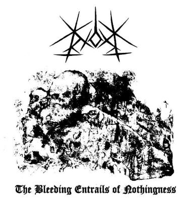 Nox - The Bleeding Entrails of Nothingness
