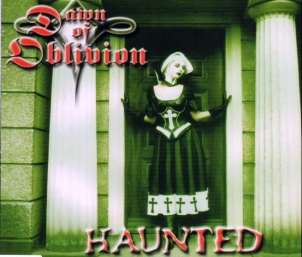 Dawn of Oblivion - Haunted