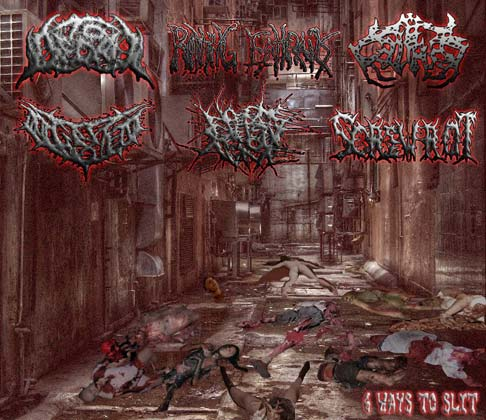 No One Gets Out Alive / Screwrot / To Decay / Rotting Entrails / Malka / Digested - 6 Ways to Slit