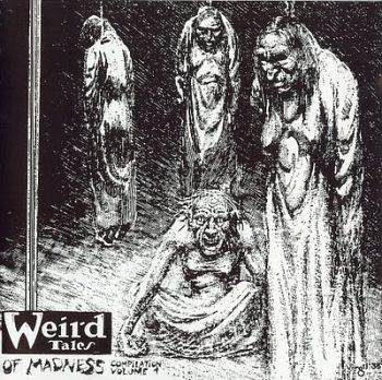 Phlegethon / Funebre / Necrophile / Desolation / Atrocious / Tormentor - Weird Tales of Madness