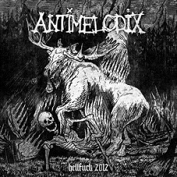 Antimelodix - Hellfuck 2012