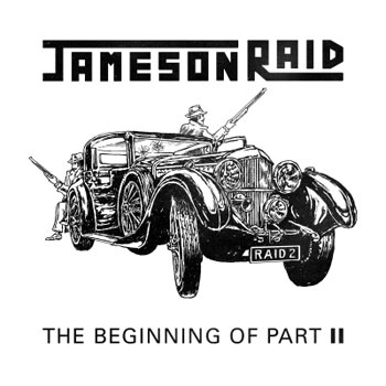 Jameson Raid - The Beginning of Part II