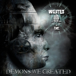 Wanted Inc. - Demons We Created