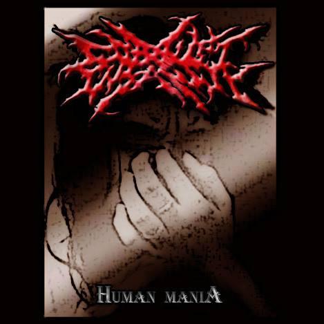 Corrupt Insanity - Human Mania