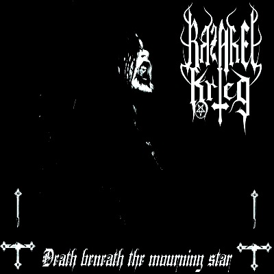 Razakel Krieg - Death Beneath the Mourning Star