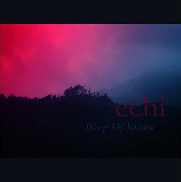 Blaze of Sorrow - Echi