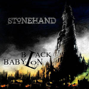 Stonehand - Black Babylon
