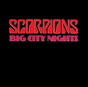 Scorpions - Big City Nights