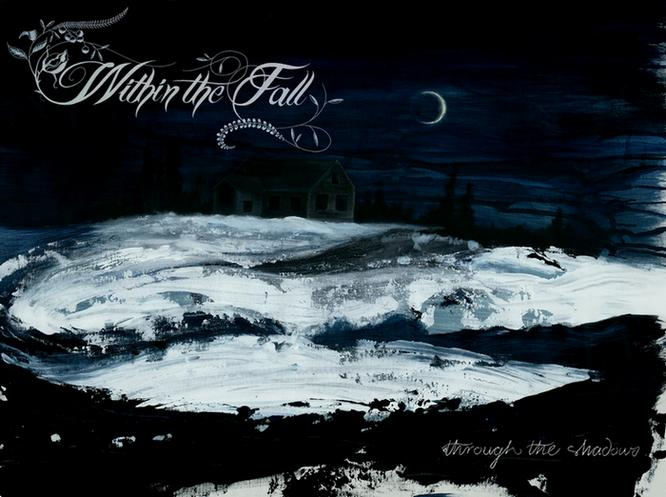 Within the Fall - Through the Shadows