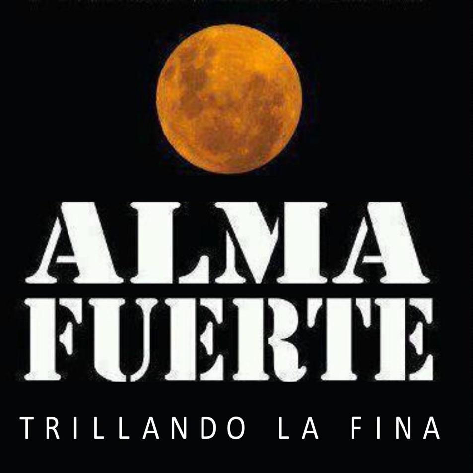 Almafuerte - Trillando La Fina