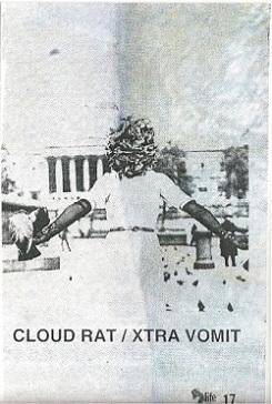 Cloud Rat - Cloud Rat / Xtra Vomit