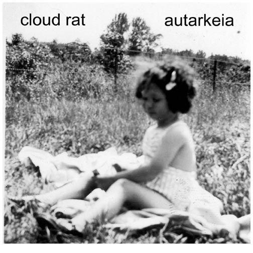 Cloud Rat - Cloud Rat / Autarkeia